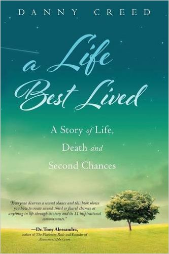 A Life Best Lived Dan Creed Book